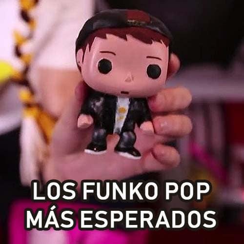 Los Funko Pop más esperados